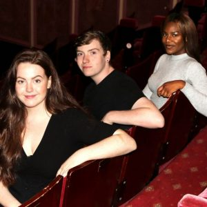 Faces of our Young Supporters Membership are the The Old Rep's Youth Board Emaleigh Conn, Joseph Maguire and Ilana Taylor photos by Emma Ferguson