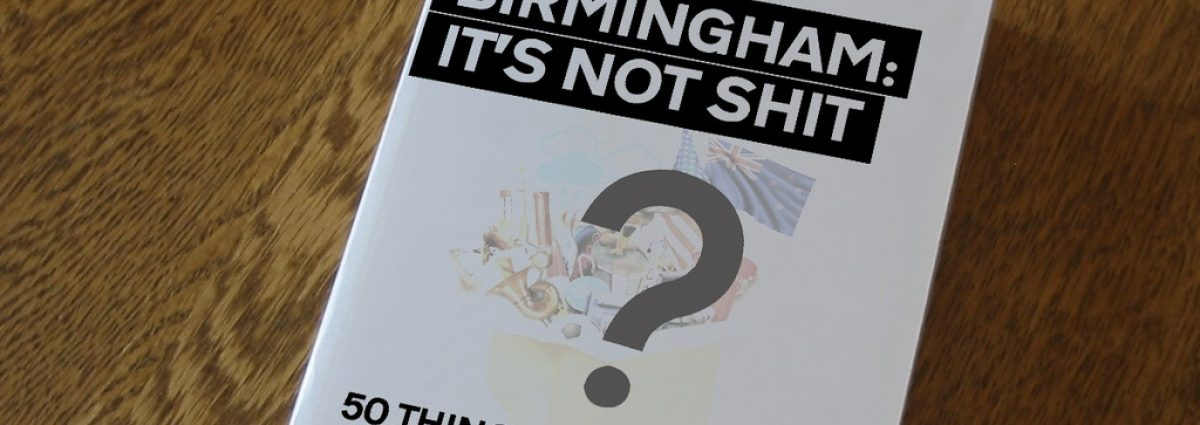 Birmingham its not shit - The Book
