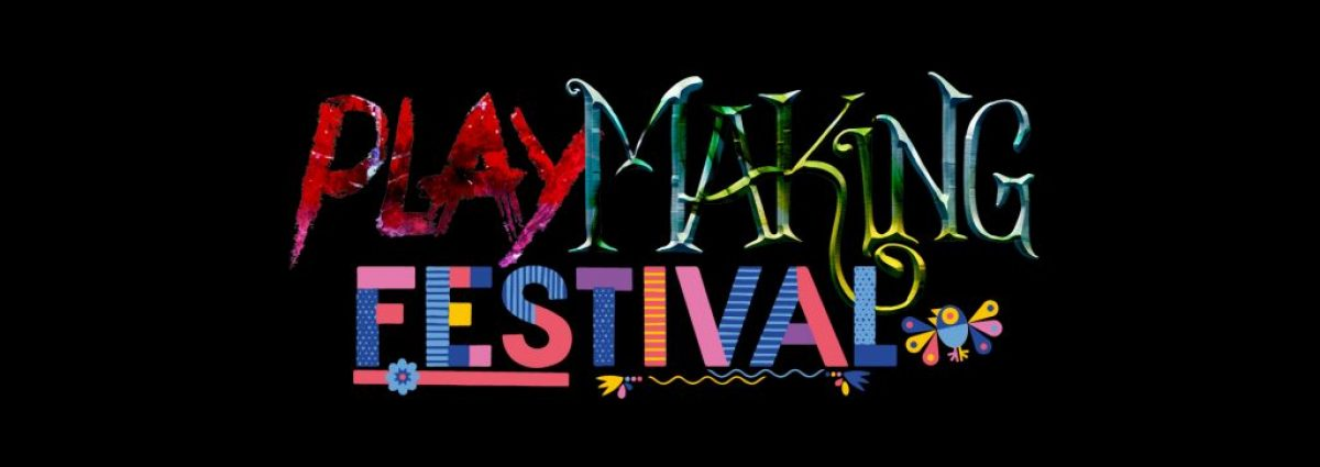 Playmaking Festival 2021